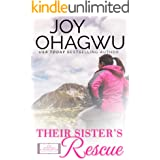 Their Sister's Rescue: A Christian Inspirational Fiction #8 (After, New Beginnings & The Excellence Club)