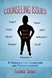 Counseling Issues: A Handbook For Counselors And Psychotherapists