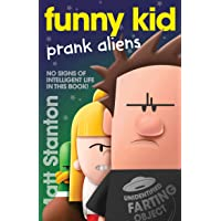 Funny Kid Prank Aliens (Funny Kid, #9)