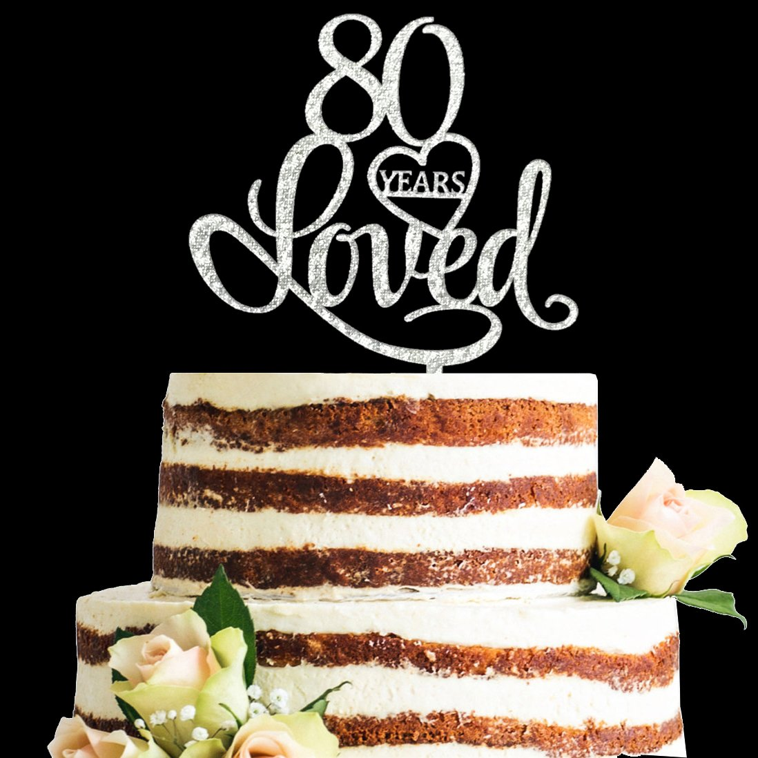 Glitter Silver Acrylic 80 Years Loved Cake Topper, 80th Birthday Anniversary Party Decorations (80, Silver)