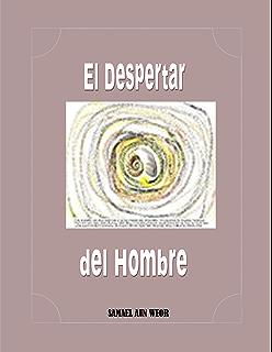 El Despertar del Hombre (Comentado)  (Spanish Edition)