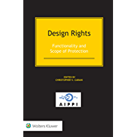 Design Rights: Functionality and Scope of Protection (English Edition)