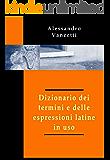 Dizionario dei termini e delle espressioni latine in uso