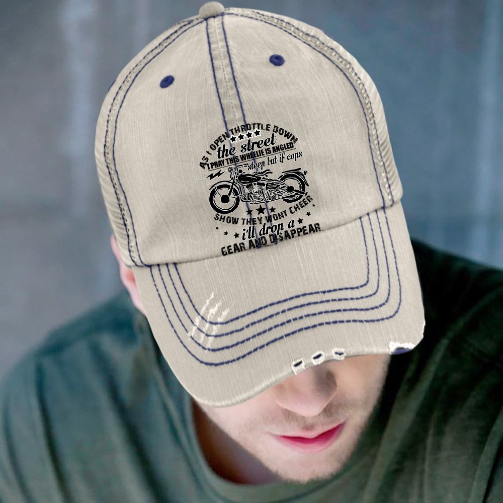 Being A Biker Trucker Cap I Pray This Wheelie Is Angled Steep Hat