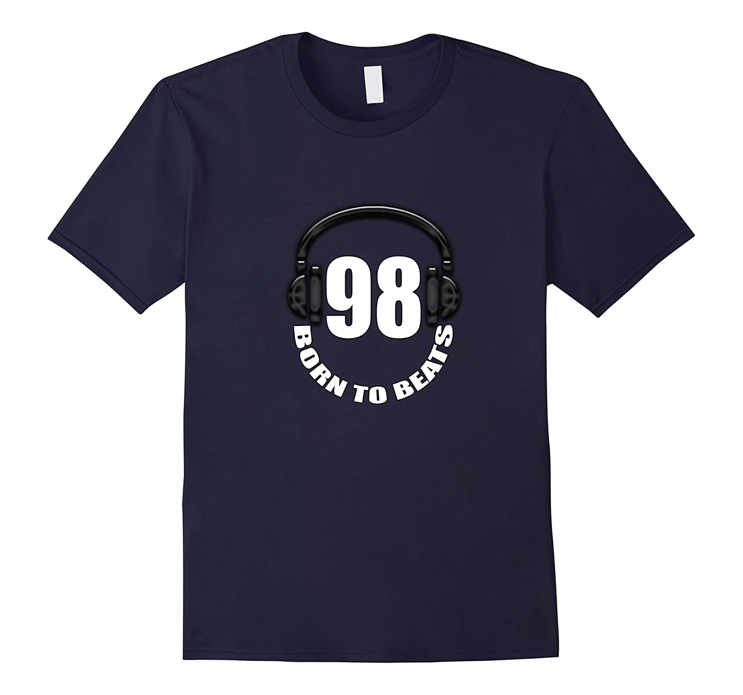 98, Born To Beats, Music, Headphones, 19th Birthday T-shirt-Art
