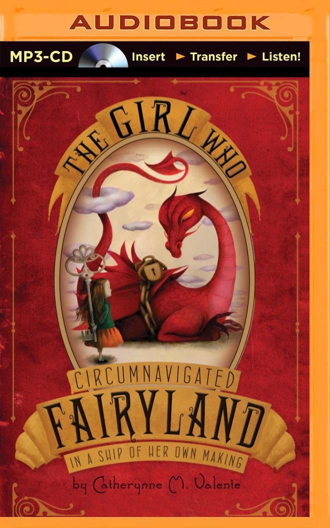 The Girl Who Circumnavigated Fairyland in a Ship of Her Own Making PDF