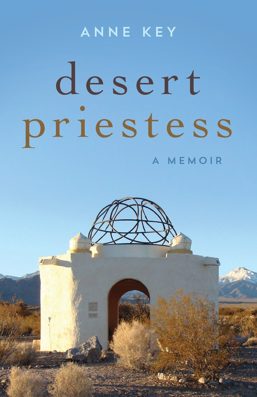 Download Desert Priestess: A Memoir PDF