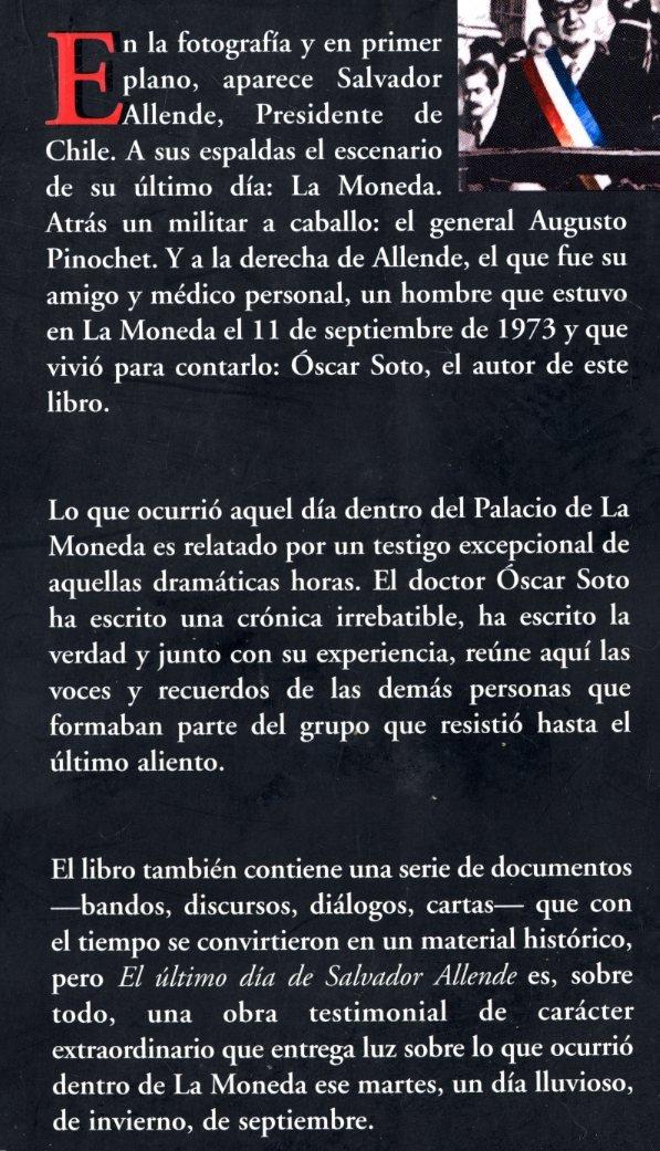 El Ultimo Dia de Salvador Allende: Oscar Soto: 9789562390842 ...