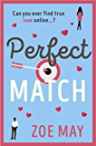 Perfect Match: a laugh-out-loud romantic comedy you won't want to miss!