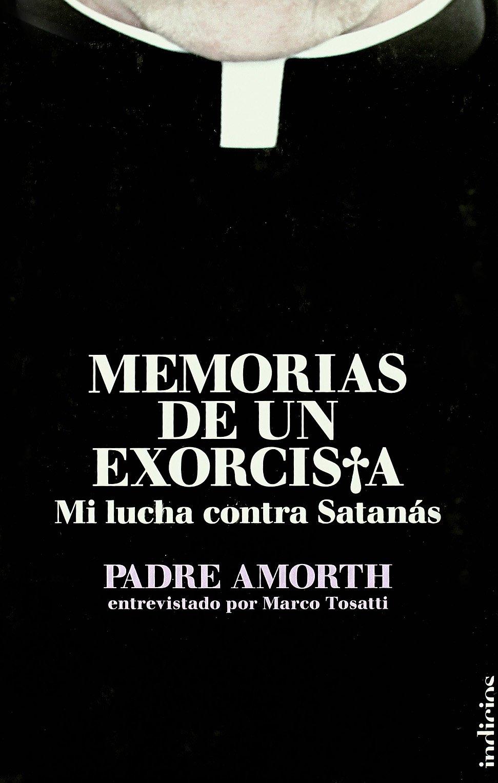 Memorias de un exorcista (Indicios no ficción): Amazon.es: Padre ...