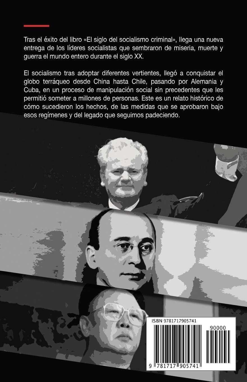 El siglo del socialismo criminal II: Segunda parte (Spanish Edition): Jano  García: 9781717905741: Amazon.com: Books