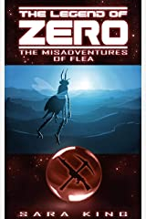 The Legend of ZERO: The Many Misadventures of Flea, Agent of Chaos Kindle Edition