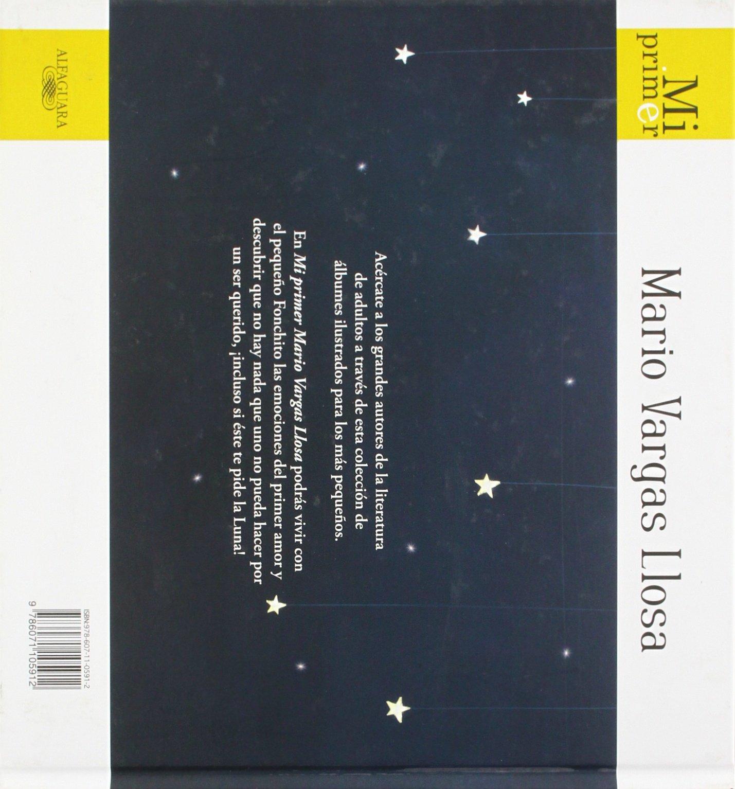 Mi Primer Mario Vargas Llosa: Fonchito Y La Luna (spanish Edition): Mario  Vargas Llosa: 9786071105912: Amazon: Books