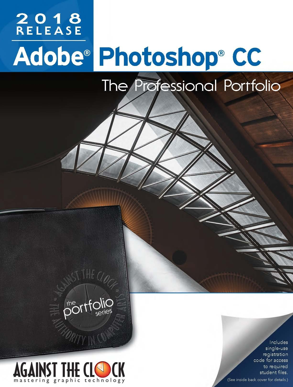 Adobe Photoshop CC 2018: The Professional Portfolio: Inc