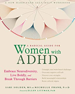 dbe042527fd9 A Radical Guide for Women with ADHD: Embrace Neurodiversity, Live Boldly,  and Break