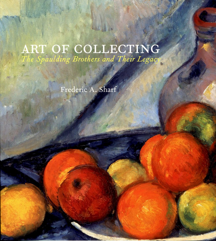 Download Art of Collecting: The Spaulding Brothers and Their Legacy ebook