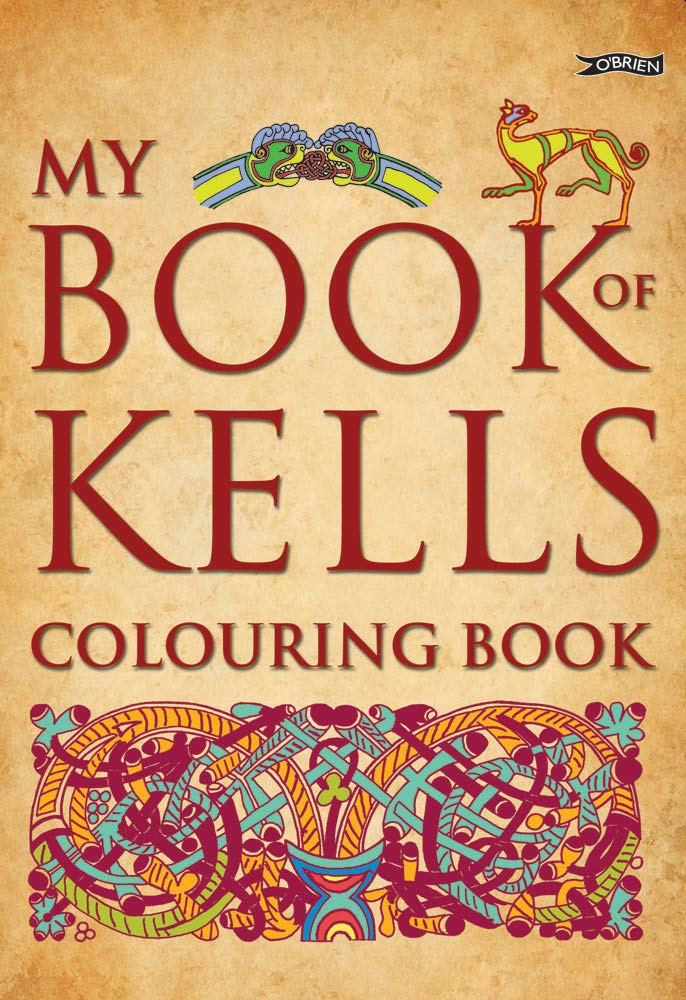 dc75cf5b98fe7 My Book of Kells Colouring Book (The Secret of Kells): Eoin O'Brien ...