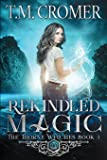 Rekindled Magic (5)