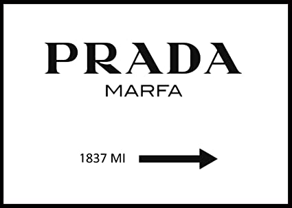 b30a8e190b3df Amazon.com: aw-photograph Poster Prada Marfa 1837 mi, Fashion and ...