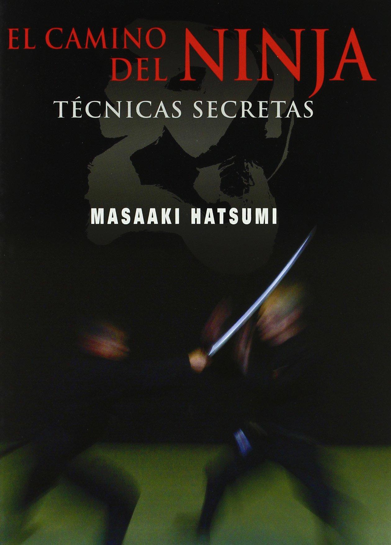 Camino Del Ninja, El: Amazon.es: Masaaki Hatsumi: Libros