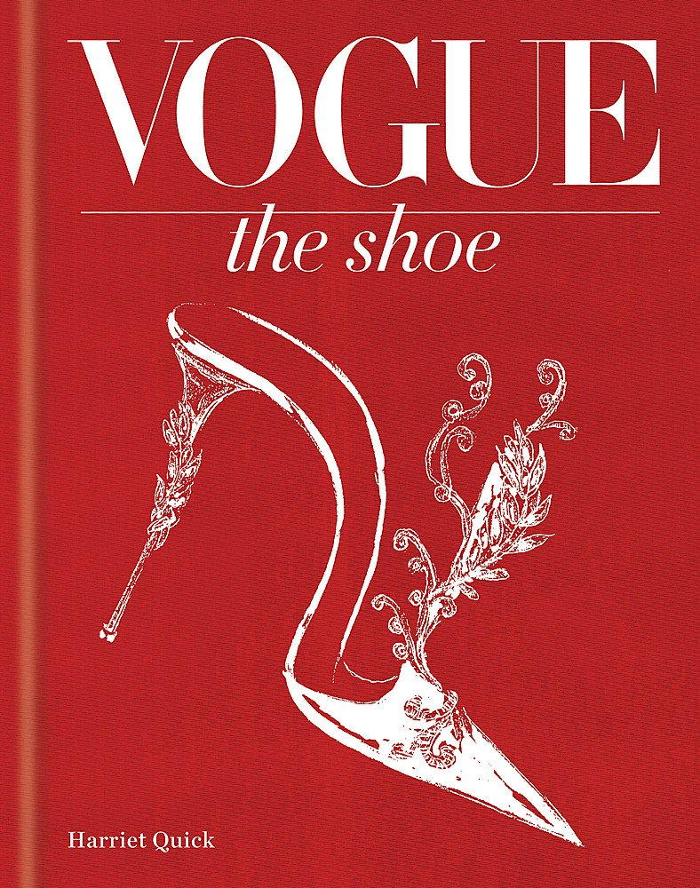 Vogue The Shoe: Amazon.es: Quick, Harriet: Libros en idiomas ...