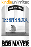 The Fifth Floor: Time Patrol
