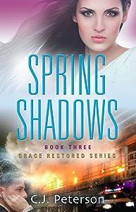 Spring Shadows: Grace Restored Series - Book Three