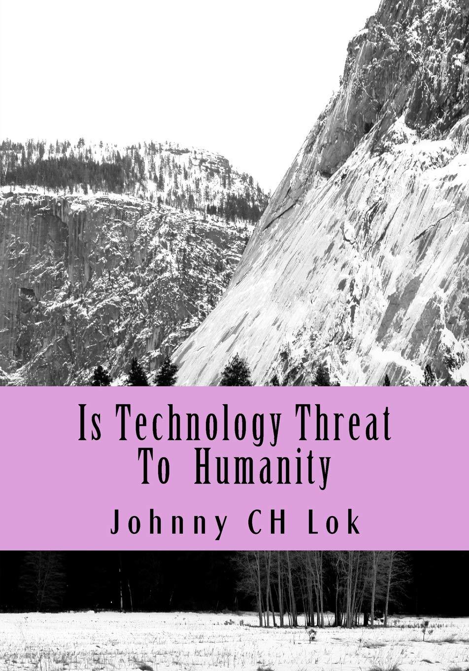 Technology is a threat to humanity