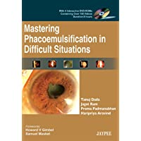 Mastering Phacoemulsification in Difficult Situations with 4 Interactive DVD - ROM (Over 100 Videos)