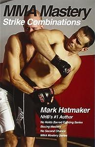 MMA Mastery: Strike Combinations (MMA Mastery series)