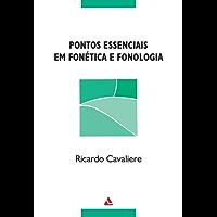 Pontos essenciais em fonética e fonologia
