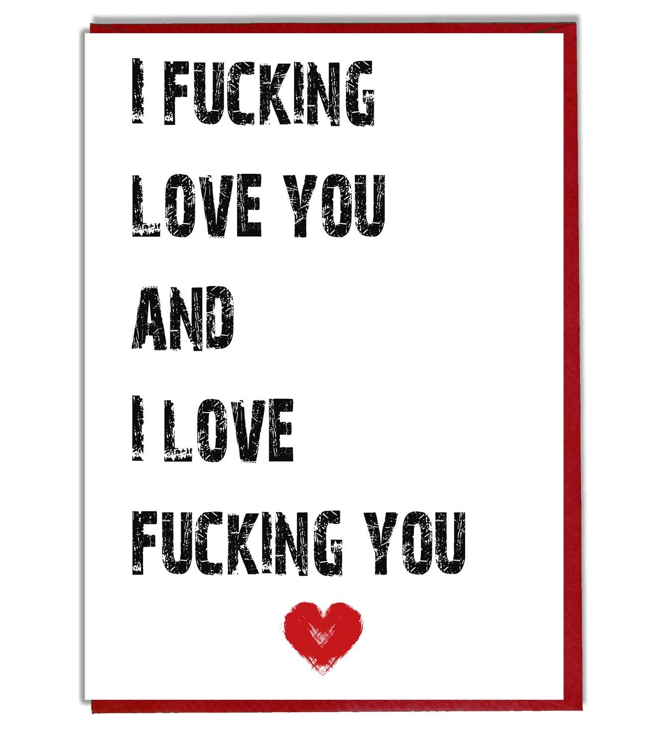 I Love You  Rudeblunt Card  Valentines  Anniversary