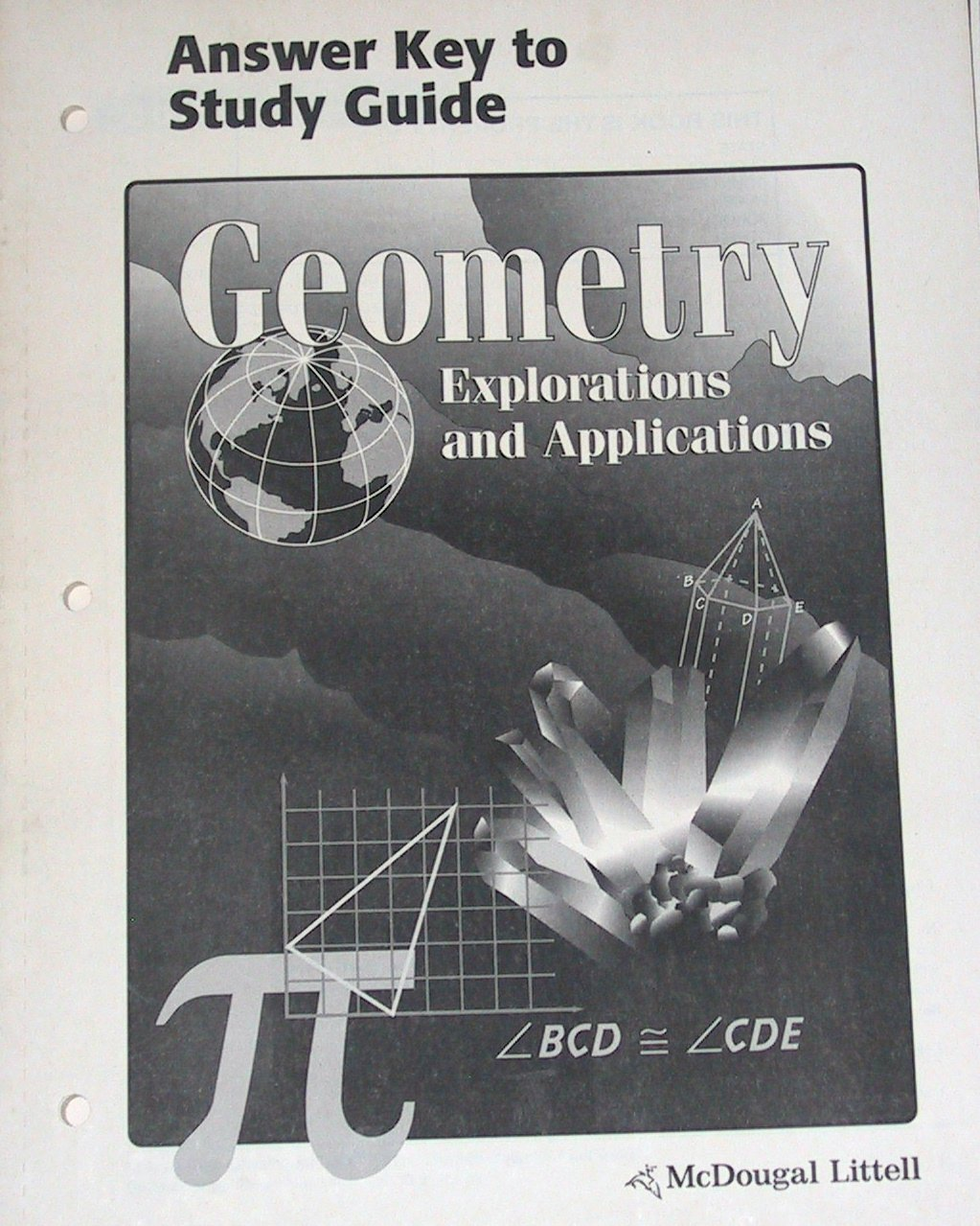 Workbooks geometry workbook mcdougal littell answer key : Geometry Explorations and Applications (Answer Key to Study Guide ...