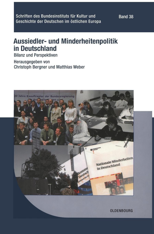 Aussiedler- und Minderheitenpolitik in Deutschland (Schriften Des Bundesinstituts Für Kultur Und Geschichte Der Deutschen Im Östlichen Europa) (German Edition) pdf epub