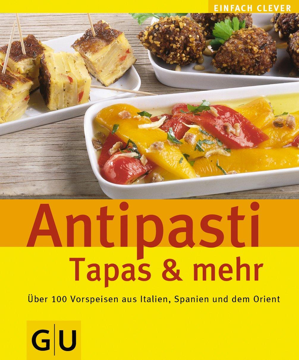 Antipasti, Tapas & mehr