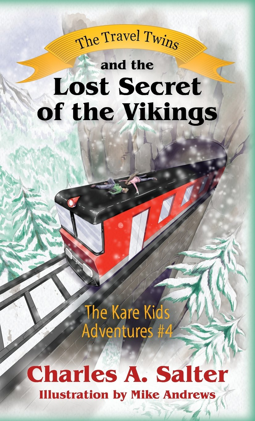 A Lost Secret How To Get Kids To Pay >> The Travel Twins And The Lost Secret Of The Vikings The Kare Kids