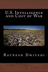 U.S. Intelligence and Cost of War Kindle Edition