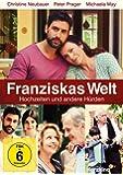 Franziskas Welt - Hochzeiten und andere Hürden (Herzkino)