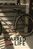 Scarred for Life: (Revised Edition)