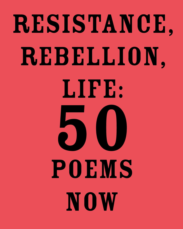 Resistance, Rebellion, Life: 50 Poems Now: Amit Majmudar ...
