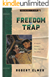 Freedom Trap (Promise of Zion Book 5)