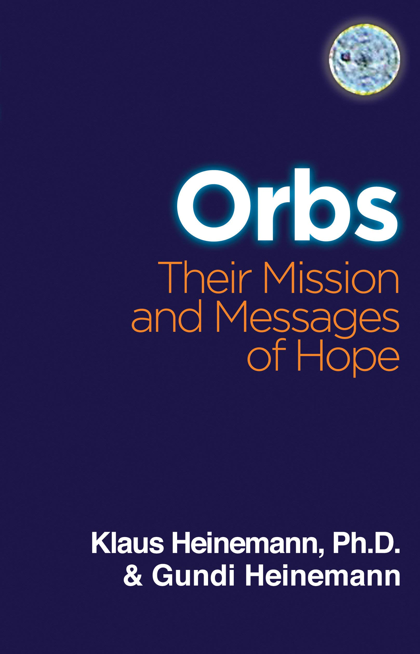 ORBS: Their Mission & Messages of Hope ebook