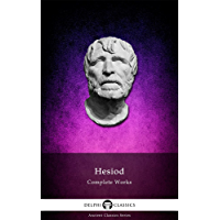 Delphi Complete Works of Hesiod (Illustrated) (Delphi Ancient