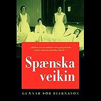 Spænska veikin (Icelandic Edition)
