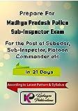 MP Police Sub Inspector MPSI Exam in 21 Days