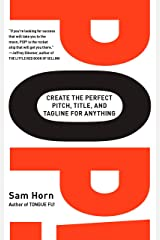 POP!: Create the Perfect Pitch, Title, and Tagline for Anything Paperback