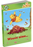 LeapFrog - TAG JUNIOR - Livre : Winnie aime… (Disney)