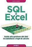 SQL e Excel: guida alla gestione dei dati tra database e fogli di calcolo