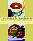 The Candle Cafe Cookbook: More Than 150 Enlightened Recipes from New York's Renowned Vegan Restaurant