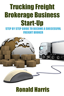 Trucking Company: How to Start a Trucking Company and a